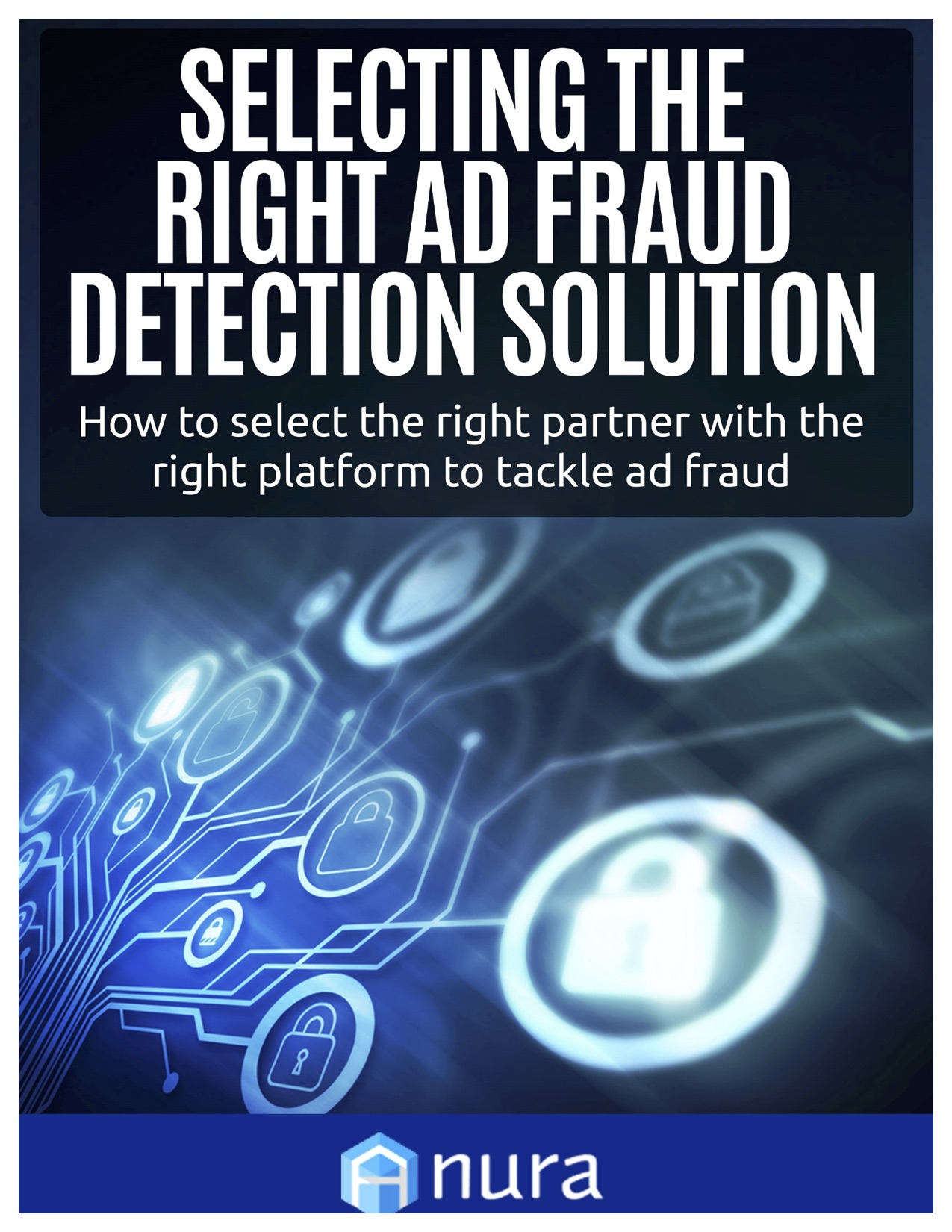 Selecting the Right Ad Fraud Solution resource thumbnail